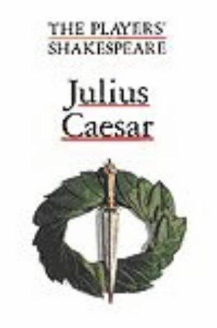 Julius Caesar : Players Shakespeare: Shakespeare, William Edited