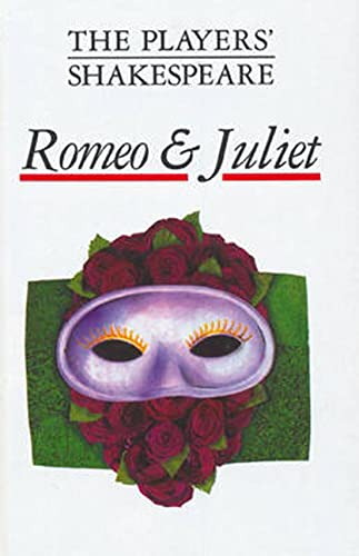 Romeo and Juliet (The Players' Shakespeare): J.H. Walter