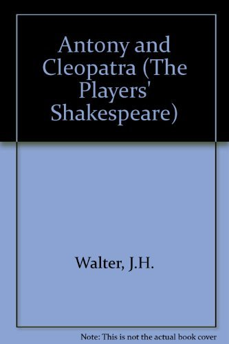 Antony and Cleopatra. Ed. J H Walter.: Shakespeare, William