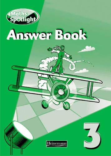 Maths Spotlight 3 Answer Book (9780435206154) by Steve Mills; et al