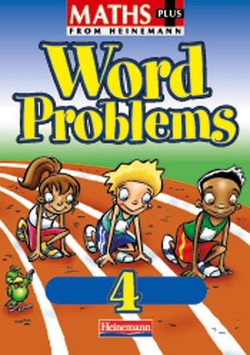 9780435208653: Maths Plus: Word Problems 4 - Pupil Book