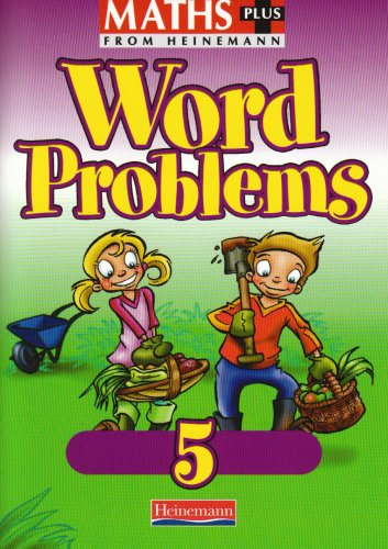 9780435208660: Maths Plus: Word Problems 5 - Pupil Book