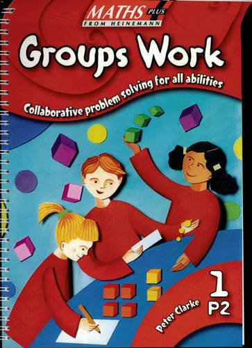 9780435208769: Groups Work: Collaborative Problem Solving for All Abilities