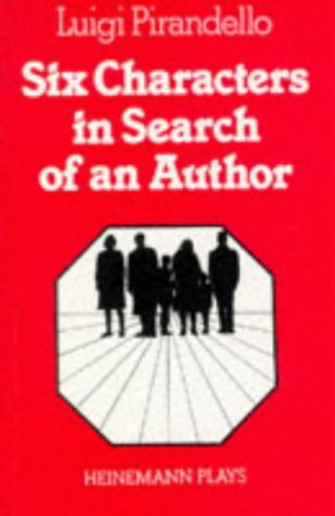 Six Characters in Search of an Author: Luigi Pirandello