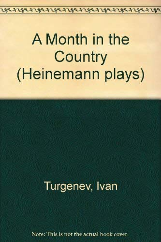A Month in the Country (Heinemann plays): Ivan Turgenev