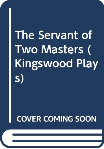 9780435210106: The Servant of Two Masters (Kingswood Plays)