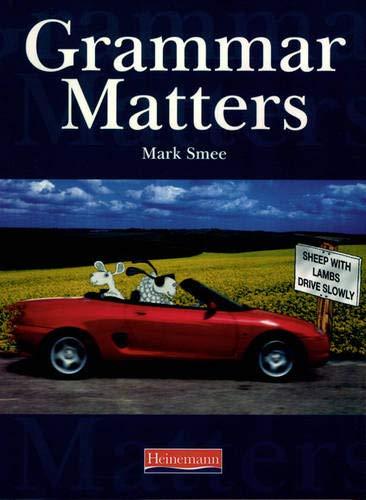 9780435224684: Grammar Matters Student Book