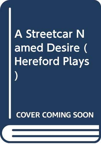 9780435225827: A Streetcar Named Desire (Hereford Plays)