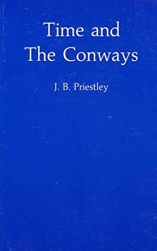 Time and the Conways: Play (Hereford Plays) (0435227114) by Priestley, J. B.