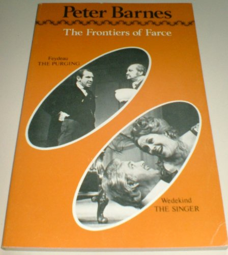 Frontiers of farce by barnes peter abebooks for Farcical books