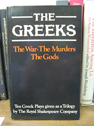 Greeks: Ten Greek Plays Given As a Trilogy (9780435230685) by John Barton