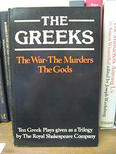 9780435230685: Greeks: Ten Greek Plays Given As a Trilogy