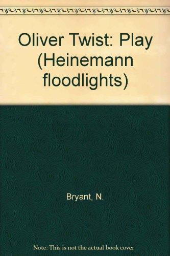 9780435231392: Oliver Twist: Play (Heinemann floodlights)