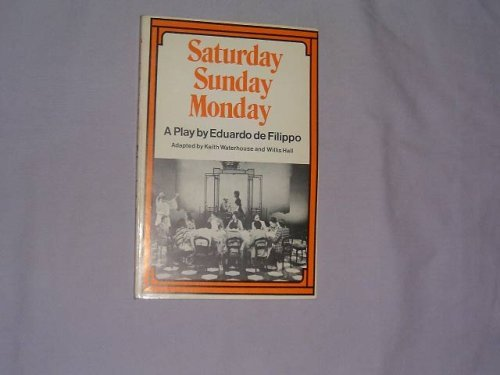 9780435232016: Saturday, Sunday, Monday: A Play in Three Acts