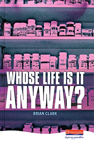 9780435232870: Whose Life Is It Anyway? (Heinemann Plays)