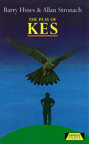 The Play Of Kes (Heinemann Plays For: Allan Stronach and