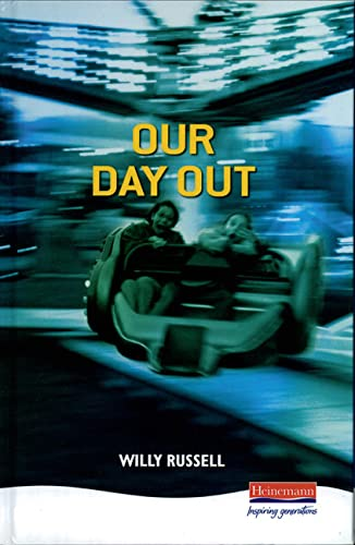 Our Day Out (Heinemann Plays): Willy Russell