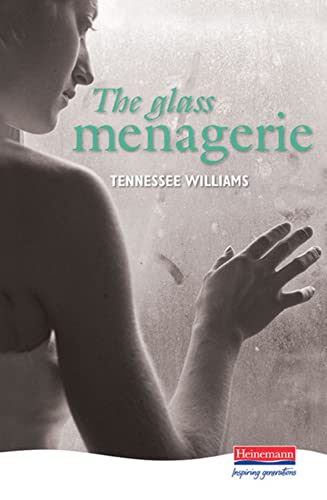 9780435233198: The Glass Menagerie (Heinemann Plays For 14-16+)