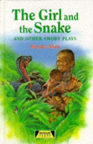 9780435233211: The Girl And The Snake and Other Short Plays (Heinemann Plays For 11-14)