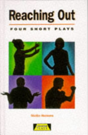 9780435233242: Reaching Out (Heinemann Plays For 11-14)