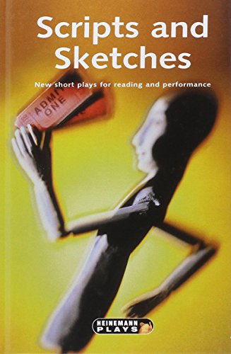 9780435233303: Scripts and Sketches (Heinemann Plays for 11-14)