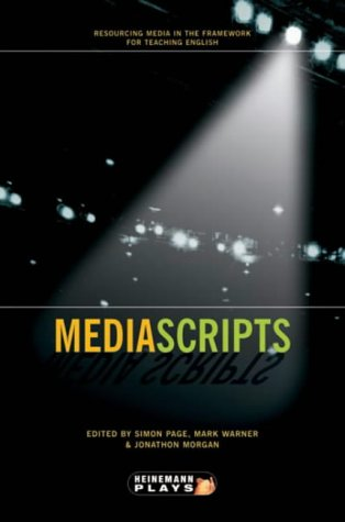 9780435233341: Mediascripts: Resourcing Media in the Framework for Teaching English (Heinemann Plays For 11-14)
