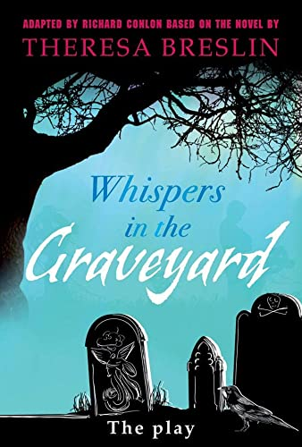 9780435233471: Whispers in the Graveyard Heinemann Plays (Heinemann Plays For 11-14)