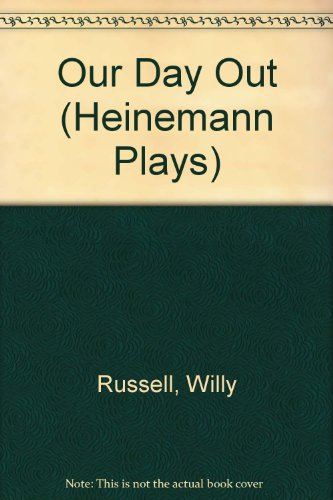 9780435233563: Our Day Out (Heinemann Plays)