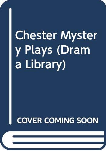 9780435234157: Chester Mystery Plays (Drama Library)