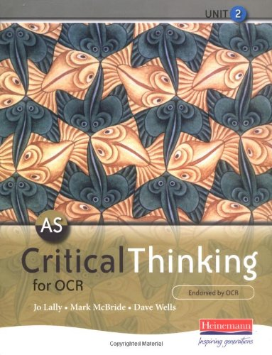 9780435235840: AS Critical Thinking for OCR Unit 2 (OCR GCE Critical Thinking 2008)