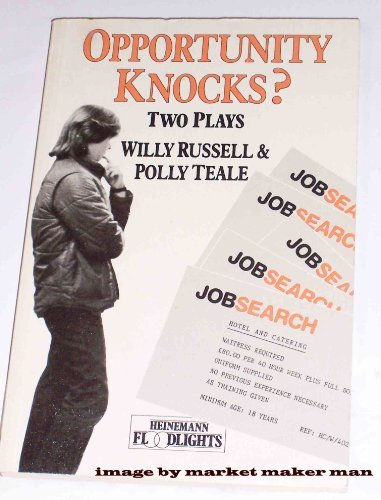 Opportunity Knocks? (Heinemann floodlights): Willy Russell, Polly
