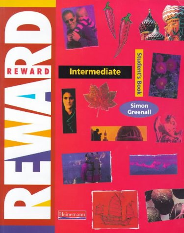 Reward Intermediate: Student's Book: Greenall, Simon: