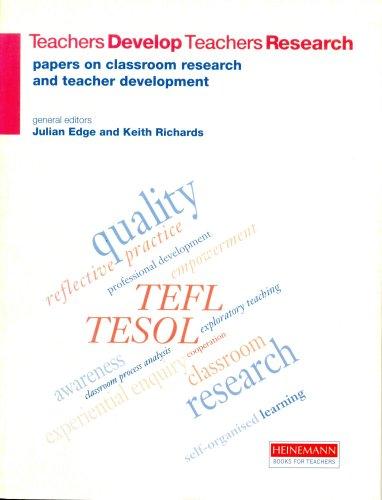 9780435240561: Teachers Develop Teachers Research: Papers on Classroom Research and Teacher Development (Heinemann Books for Teachers)