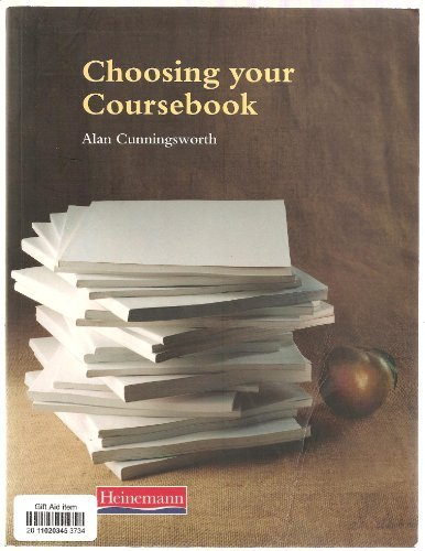 Choosing Your Coursebook (Handbooks for the English: Alan Cunningsworth
