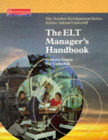 9780435240905: ELT MANAGERS HANDBOOK (Teacher Development)
