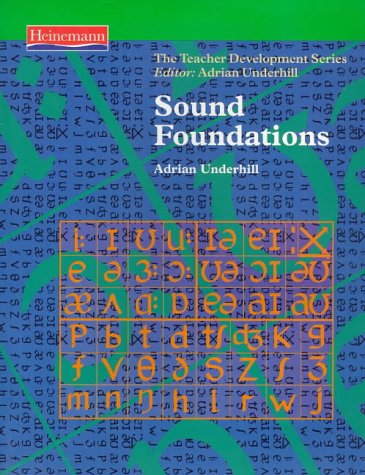 9780435240912: Sound Foundation (Book) (Teacher Development)