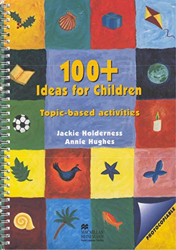 9780435245467: 100+ Ideas for Children (Books for teachers - supplementary)
