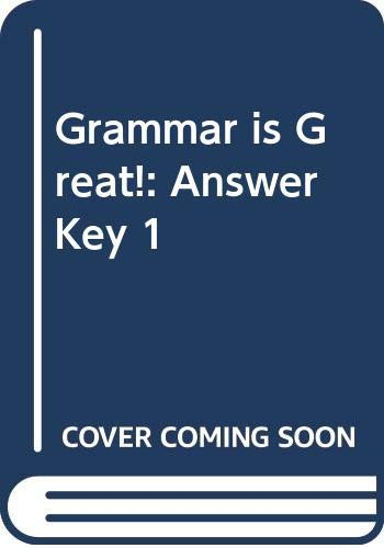 9780435252410: Grammar is Great!: Answer Key 1