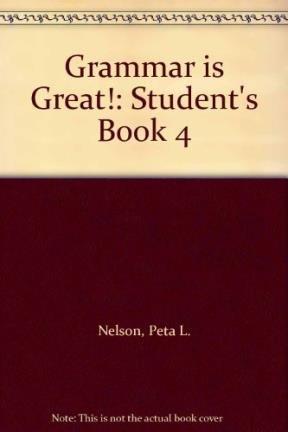 9780435252465: Grammar is Great!: Student's Book 4
