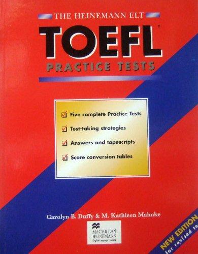 The Heinemann Toefl Practice Tests: M. Kathleen Mahnke
