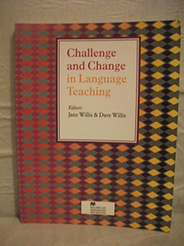 Challenge and Change in Language Teaching (Handbooks: Willis, Jane Dave
