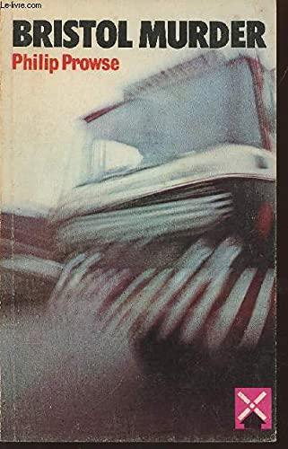 Bristol Murder (Heinemann Guided Reader): Prowse, Philip