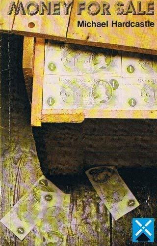 Money for Sale (Guided Reader): Michael Hardcastle