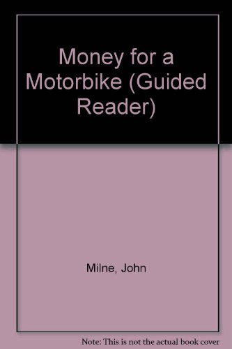 9780435270353: Money for a Motorbike (Guided Reader)