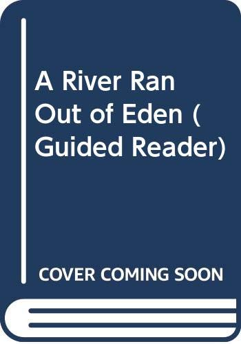 9780435270544: A River Ran Out of Eden (Guided Reader)