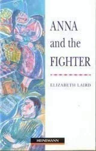 9780435271640: ANNA AND THE FIGHTER. Beginner level (Reader)