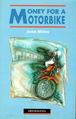 9780435271695: MONEY FOR A MOTOBIKE. Beginner level (Heinemann guided readers)