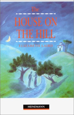 The House on the Hill: Beginner Level: Laird, Elizabeth