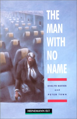 9780435272012: The Man with No Name: Elementary Level (Heinemann Guided Readers)