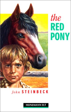 4e/3e/fc the red pony (Elementary): John Steinbeck